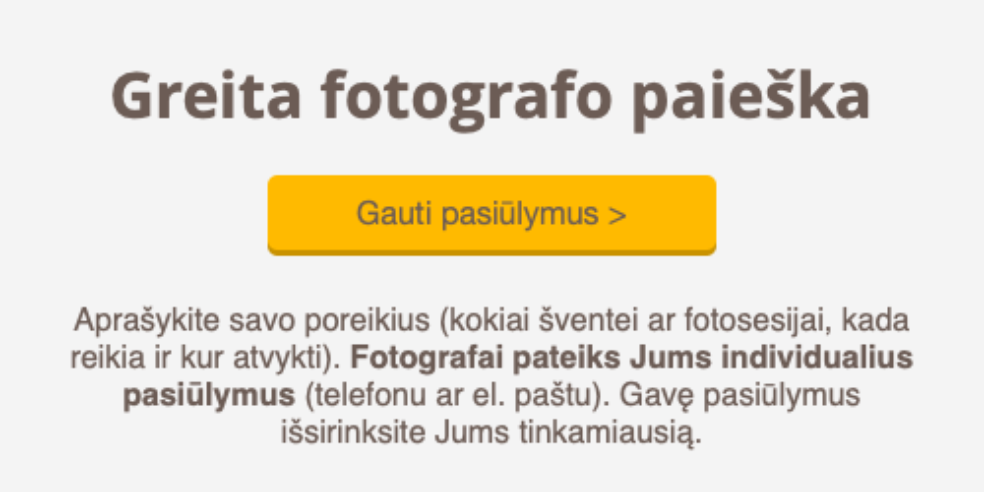 Gauti fotografų pasiūlymus