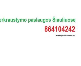 www.pervezimas.eu 864104242 Šiauliuose