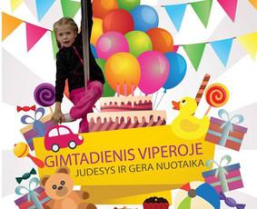 Čia gimtadienius švenčia mažyliai. Turi daug erdvės bėgioti, bei daug inventoriaus karstynėms.