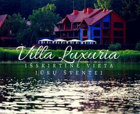 """Prabangi Sodyba ,,Villa Luxuria"""" Jūsų šventei"""