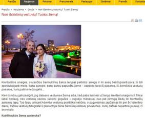 Straipsnis vestuvių tema, patalpintas Šiaulių naujienos tinklalapyje. Visas straipsnis: http://www.snaujienos.lt/naujienos/grozis/41426-nori-iskirtini-vestuvi-tuokis-iem