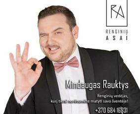 Renginių vedėjas MINDĖĖĖĖ! :) / Mindaugas Rauktys / Darbų pavyzdys ID 695295