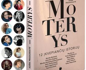Aušros Prasauskaitės knyga MOTERYS. 12 ĮKVEPIANČIŲ ISTORIJŲ - ypatinga. Džiaugiuosi, kad teko redaguoti šiuos interviu su tikrai stipriomis ir įdomiomis moterimis. Daug kas gyvenime tampa į ...