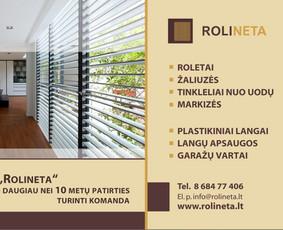 Roletai, tinkleliai nuo vabzdžių ir kt.