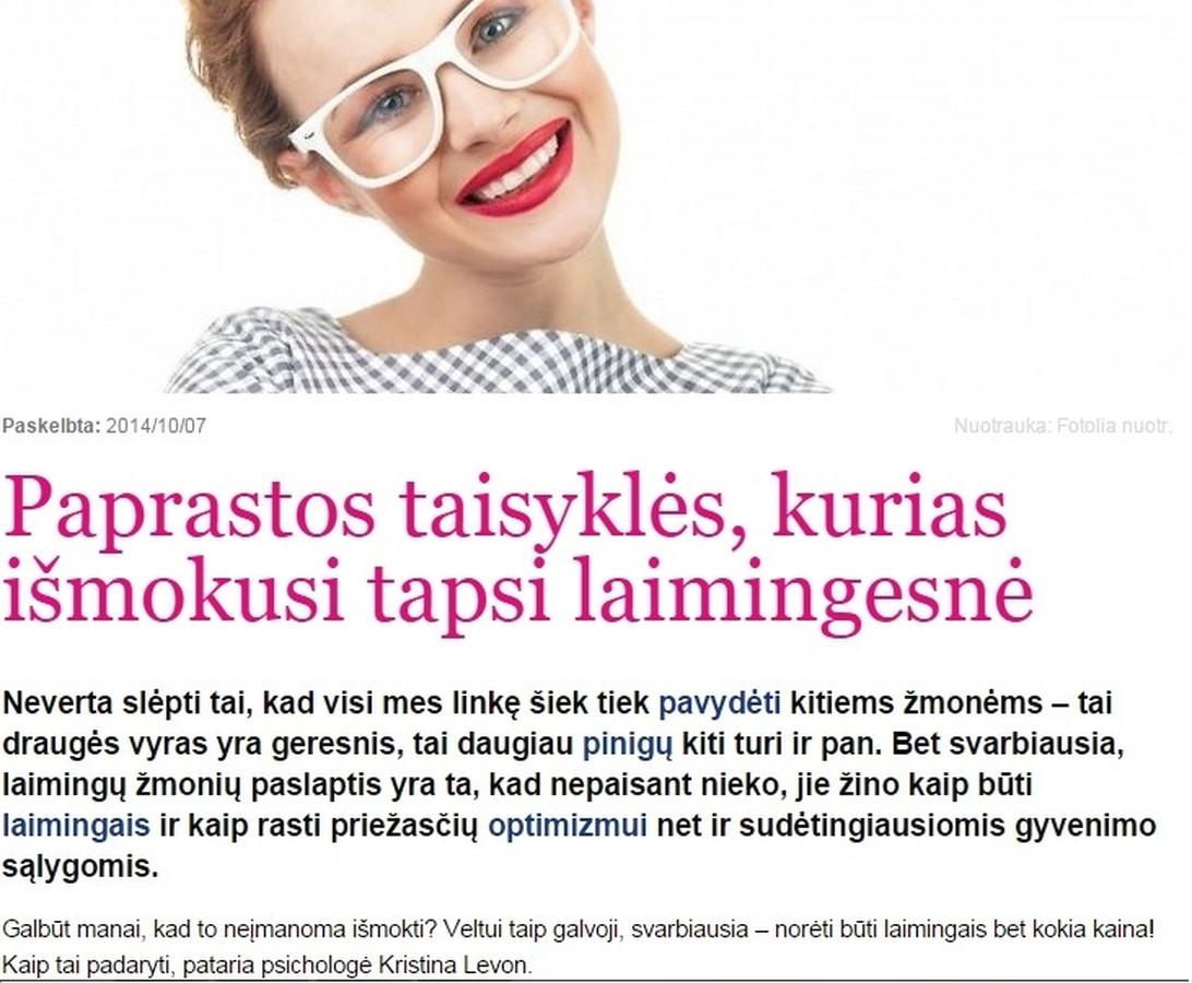 Psichologei Kristinai Levon padėjau tinkamai parengti straipsnį aktualia  tema ir pasirūpinau, kad jis būtų publikuotas portale Cosmopolitan.lt