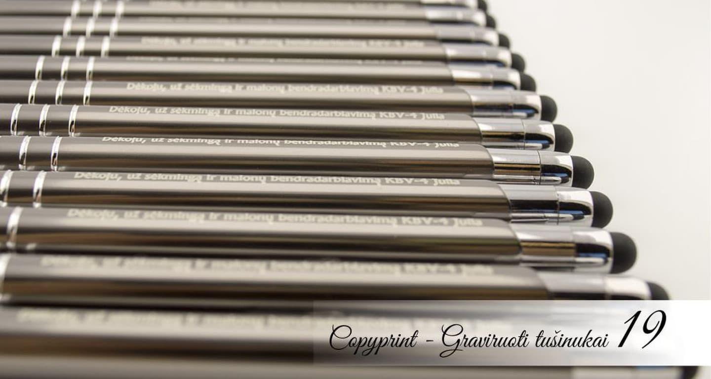 Metaliniai ploni tušinukai su touch screen galiuku graviruoti. Ant kiekvieno tušinuko graviruotas palinkėjimas ar padėkos žodžiai. Tušinukai su vardu, tušinukai su logotipu.