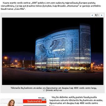 """Portale Lrytas.lt publikuotas mano parengtas pranešimas spaudai apie tai, kad Kaune esantis verslo centras """"1000"""" įtrauktas į neįprasčiausių Europos statinių sąrašą. Pranešimą publikavo daugelis didžiųjų Lietuvos žiniasklaidos priemonių."""