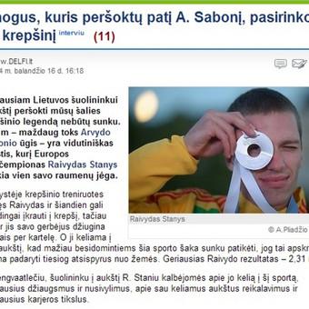 Populiariausiame naujienų portale DELFI - mano inicijuotas interviu su geriausiu Lietuvoje šuolininku į aukštį Raivydu Staniu.