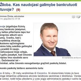 Advokato Gedimino Žliobos pastebėjimai apie tai, kas Lietuvoje naudojasi neseniai atsiradusia galimybe bankrutuoti fiziniam asmeniui. Mano inicijuotas tekstas portale DELFI.