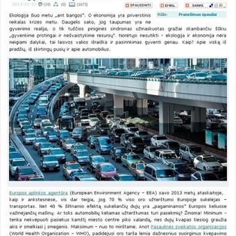 Mano rašytas straipsnis patalpintas technologijos.lt tinklalapyje. Visas straipsnis: http://www.technologijos.lt/n/technologijos/automobiliai_ir_motociklai/S-37025/straipsnis/Ekologija-ekonomija-ir- ...