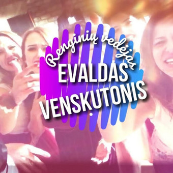 Renginių kūrėjas Evaldas Venskutonis (LT / EN / RU) / Evaldas Venskutonis / Darbų pavyzdys ID 451557