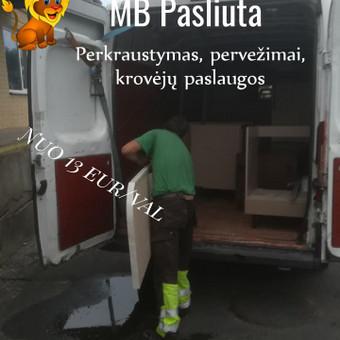 Perkraustymo paslaugos Panevėžyje / MB Pasliuta / Darbų pavyzdys ID 497733