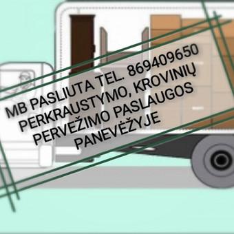 Perkraustymo paslaugos - kroviniu pervezimas / MB PASLIUTA / Darbų pavyzdys ID 592481