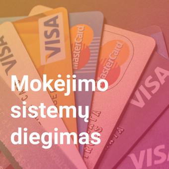 Diegiame papildomas mokėjimo sistemas elektroninėse parduotuvėse, kad Jūsų klientai galėtų lengviau ir greičiau atsiskaityti.