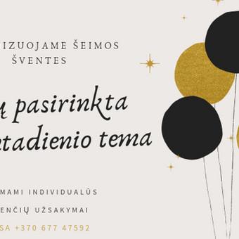UŽIMTUMAS/EDUKACIJA - Renginių organizavimas / Rasa / Darbų pavyzdys ID 892429