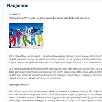 Naujienų pranešimai Novaturui. Nuoroda: https://www.novaturas.lt/naujienos/slidinejimas-2015--apie-naujas-sezono-kainas-ir-kaip-tinkamai-pasirinkti?id=2505
