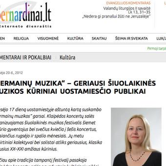 Publikacija Bernardinai.lt  http://www.bernardinai.lt/straipsnis/2012-09-20-festivalis-permainu-muzika-geriausi-siuolaikines-muzikos-kuriniai-uostamiescio-publikai/88228