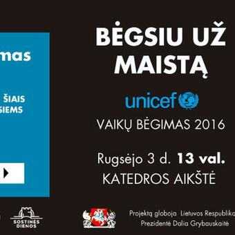 UNICEF kampanijos BĖGSIU UŽ MAISTĄ idėjos ir jos įgyvendinimo bendraautorė/tekstų kūrėja.