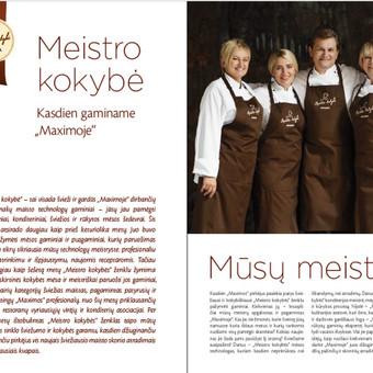 MAXIMOS katalogas GAMINAME KASDIEN. Interviu iš MAXIMOS meistrų ėmimas, tekstų apie juos sukūrimas.