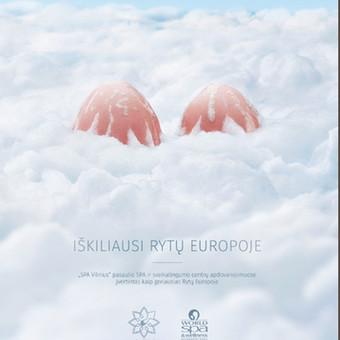 """SPA VILNIUS komunikacija """"IŠKILIAUSI RYTŲ EUROPOJE"""". Idėjos bendraautorė, tekstų kūrėja."""
