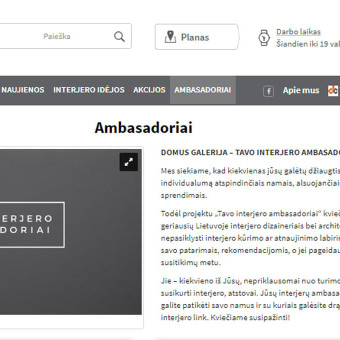 """Projekto """"Tavo interjero ambasadoriai"""" Domus galerijos komunikacijai idėjos bendraautorė bei tekstų kūrėja (svetainei, Facebook, plakatams, baneriams ir kt. priemonėms)"""
