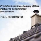 Deividas Jasevičius Pristatomi kaminai, Kaminų įdėklai, Montavimas.